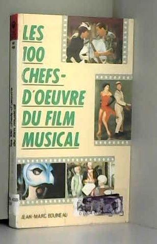 Les 100 chefs-d'oeuvre du film musical