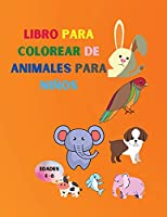 Libro para colorear de animales para niños: Libro asombroso con animales fáciles de colorear para su hijo - Bosques de animales para preescolar y jardín de niños - Libro para colorear sencillo para niños de 4 a 8 años