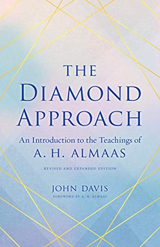 The Diamond Approach: An Introduction to the Teachings of A. H. Almaas