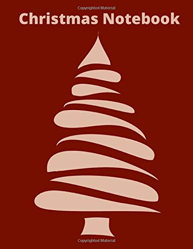 """Christmas Notebook: The Ultimate Christmas Holiday Journal Notebook 