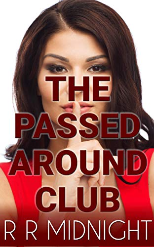 Shh!!: The Passed Around Club, The Complete Series (English Edition)