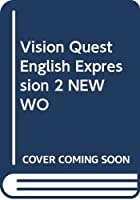 Vision Quest English Expression 2 NEW WO