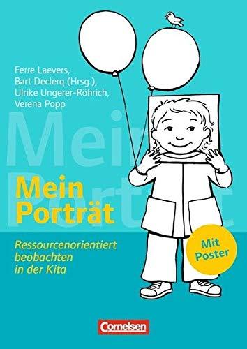 Mein Porträt: Ressourcenorientiert beobachten in der Kita. Buch mit Poster