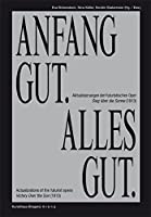 Anfang Gut, Alles Gut: Actualizations of the Futurist Opera Victory over the Sun 1913