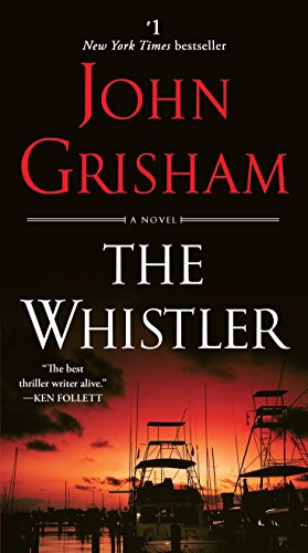 The Whistler: A Novel (English Edition)