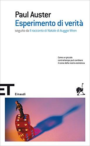 Esperimento di verità: seguito da «Il racconto di Natale di Auggie Wren» (Einaudi tascabili. Scrittori Vol. 1325)