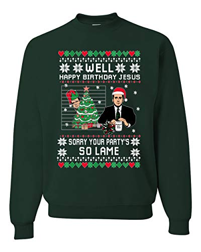 Well Happy Birthday Jesus Funny Quote Office Ugly Christmas Sweater Unisex Crewneck Graphic Sweatshirt, Forest Green, X-Large