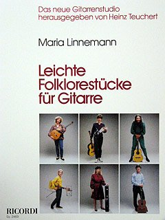 LEICHTE FOLKLORESTUECKE - arrangiert für Gitarre [Noten / Sheetmusic] Komponist: LINNEMANN MARIA