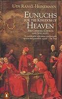 Eunuchs for Heaven: Catholic Church and Sexuality
