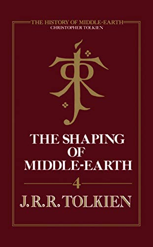 The Shaping of Middle-earth (The History of Middle-earth, Book 4) (English Edition)