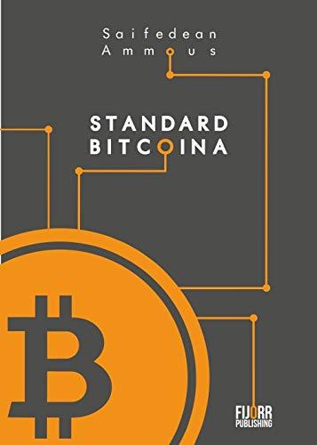 Standard Bitcoina: Zdecentralizowana alternatywa dla bankowości centralnej