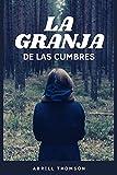 LA GRANJA DE LAS CUMBRES: Novela Lésbica