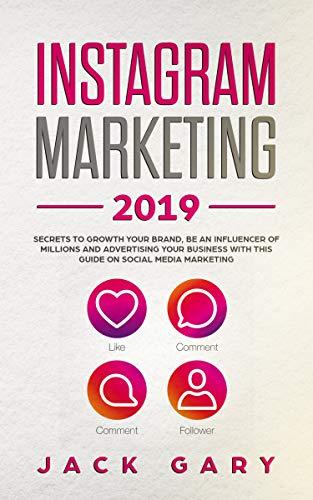 Amazon.com: Instagram Marketing 2019: Secrets To Growth Your Brand ...