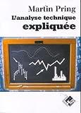 L'analyse technique expliquée by Martin Pring(2003-05-07) - Valor - 01/01/2003