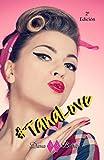 #TanaLove: Novela romántica y contemporánea...