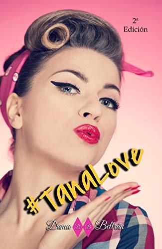 #TanaLove