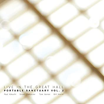 Portable Sanctuary, Vol. 2 (Live in the Great Hall)