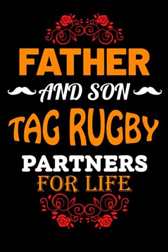 Father And Son Tag rugby Partners For Life: Father Day Gifts Ideas From Son Who Loves Tag rugby/ Blank Lined Notebook For Tag rugby Lover Father OR Son Birthday Gift- Great Alternative To A Card