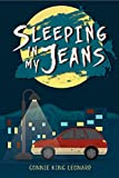 Sleeping in My Jeans - Connie King Leonard