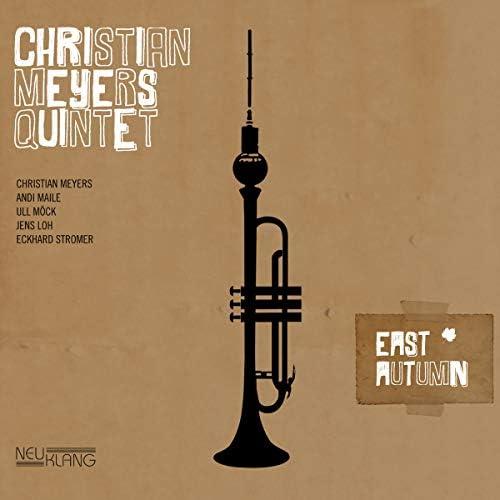 Christian Meyers Quintet