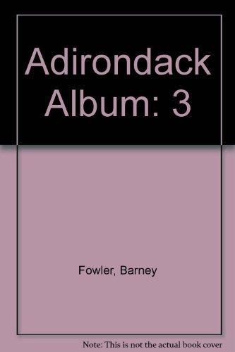 Adirondack Album, Vol. III