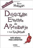 Dificultades especificas de aprendizaje y otros trastornos: Guía básica para docentes: 210 (Educación Hoy)