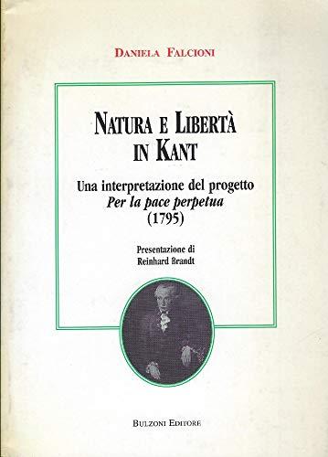Natura e libertà in Kant. Un'interpretazione del progetto per la pace perpetua (1795)