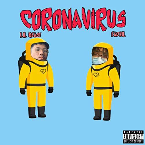 Coronavirus [Explicit]