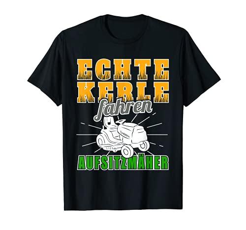 Echte Kerle fahren Aufsitzmäher - Lustige Rasenmäher Rasen T-Shirt
