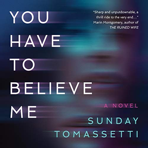 You Have to Believe Me audiobook cover art