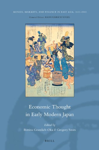 Economic Thought in Early Modern Japan (Monies, Markets, and Finance in East Asia, 1600-1900, Band 1)