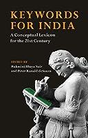Keywords for India: A Conceptual Lexicon for the Twenty-First Century