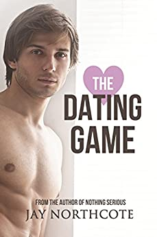 The Dating Game (Owen & Nathan Book 1) by [Jay Northcote]