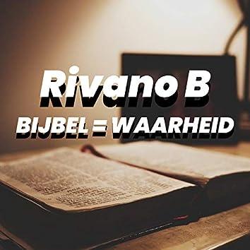 Bijbel = Waarheid