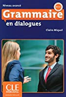 Grammaire en dialogues: Livre avance & CD-audio (B2/C1)