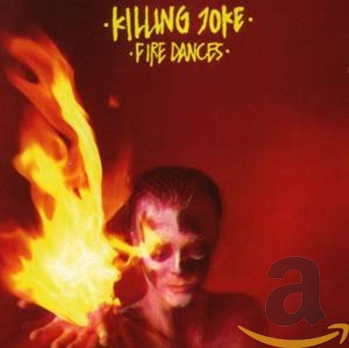 Fire Dances (Remastered+Bonus)