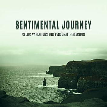 Sentimental Journey: Celtic Variations for Personal Reflection