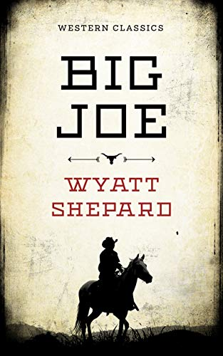 Big Joe (Tales of the Wild West)
