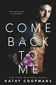 Come Back To Me by [Kathy Coopmans]