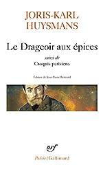 Le Drageoir aux épices/Croquis parisiens de Joris-Karl Huysmans