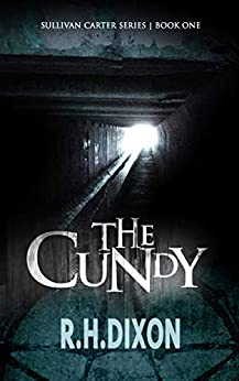 The Cundy by [R. H. Dixon]