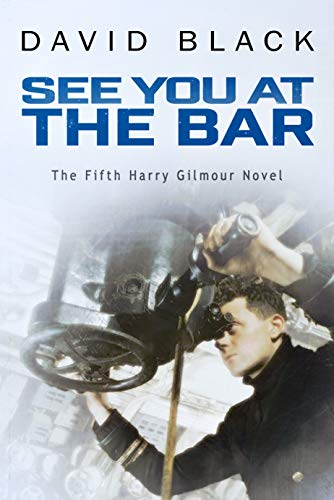 See You at the Bar (A Harry Gilmour Novel Book 5) (English Edition)