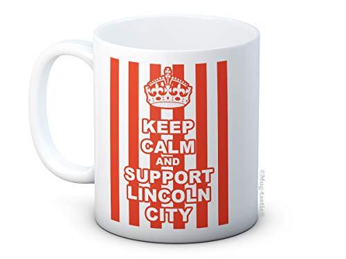 Keep Calm and Support Lincoln City - LCFC Football Club - Ceramic Coffee Mug