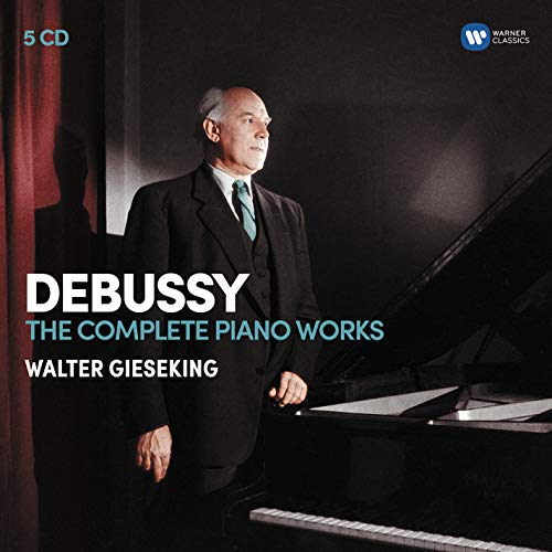 Walter Gieseking - Debussy: the Piano Works