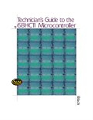 Technician's Guide to the 68HC11 Microcontroller