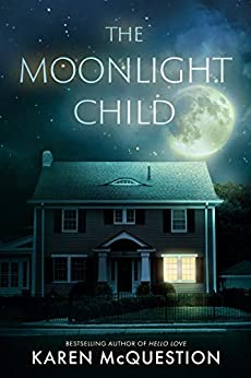 The Moonlight Child by [Karen McQuestion]