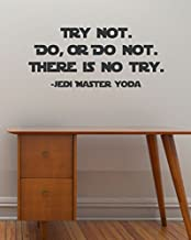 Try Not. Do, or Do Not. There is No Try - Yoda vinyl wall quote - removable text wall decal -Star Wars style wall sticker - 22