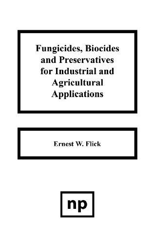 Fungicides, BIocides and Preservative for Industrial and Agricultural Applications ~ TOP Books