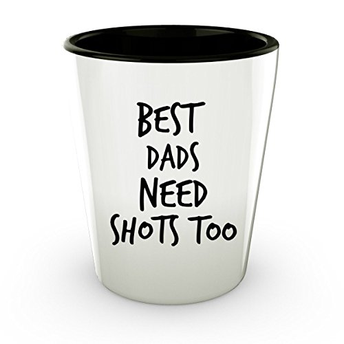 Funny Shot Glass Funny Gift Dads Need Shots Too Fathers Day Shot Glass (2)