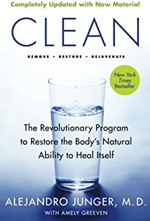 Clean — Expanded Edition: The Revolutionary Program To Restore The Body's..